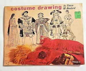 COSTUME-DRAWING-by-Hazel-R-Doten-and-Constance-Boulard-1956-paperback-2nd-Ed
