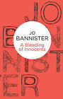 A Bleeding of Innocents by Jo Bannister (Paperback, 2012)