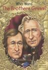 Who Were the Brothers Grimm? by Avery Reed (Hardback, 2015)