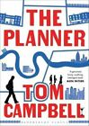 The Planner by Tom Campbell (Paperback, 2014)