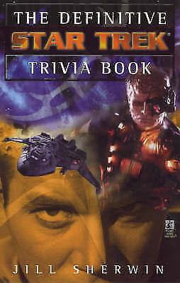 1 of 1 - The Definitive Star Trek Trivia Book: v. 1, Sherwin, Jill, Very Good Book