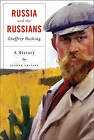 Russia and the Russians: A History by Geoffrey Hosking (Paperback, 2011)