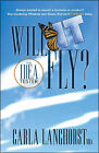 Will it Fly?: The Idea Tester by Carla Langhorst (Paperback, 2009)