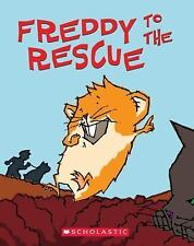 Freddy to the Rescue: Book Three In The Golden Hamster Saga