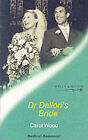 Dr.Dallori's Bride by Carol Wood (Paperback, 2003)