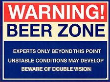 Warning Beer Zone Funny / Humorus , Retro metal Aluminium Sign vintage