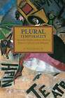 Plural Temporality: Transindividuality and the Aleatory Between Spinoza and Althusser by Vittorio Morfino (Paperback, 2016)
