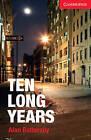 Ten Long Years Level 1 Beginner/Elementary: Level 1 by Alan Battersby (Paperback, 2013)