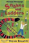 Snakes and Ladders by Michael Morpurgo (Paperback / softback, 2006)