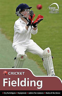Skills: Cricket - Fielding (Know the Game), Sellers, Luke , Good | Fast Delivery