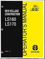 Holland Ls160 Ls170 Skid Loader Operator's Manual
