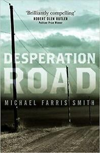 Desperation-Road-Hardcover-by-Smith-Michael-Farris-Brand-New-Free-P-amp-P-in