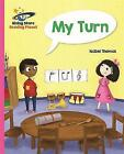 Reading Planet - My Turn - Pink B: Galaxy by Isabel Thomas (Paperback, 2016)