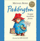 Paddington by Michael Bond (Hardback, 2008)