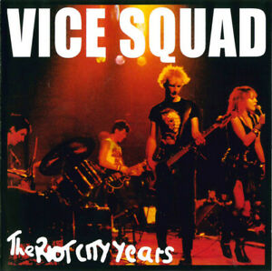VICE SQUAD The Riot City Years (2016) 15-track reissue CD album NEW/SEALED