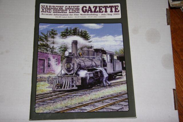 NARROW GAUGE & SHORTLINE GAZETTE ISSUE 7/8 2004