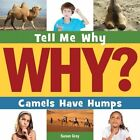 Camels Have Humps by Susan H Gray (Hardback, 2014)