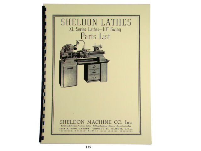 "10/"" Lathes Parts List Manual Sheldon XL Series"