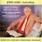 John Amis - Amiscellany (Music Making with Old Friends, 2008)
