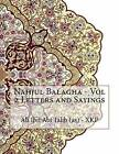 Nahjul Balagha - Vol 2 Letters and Sayings by Ali Ibn Abi Talib (As) - Xkp (Paperback / softback, 2015)