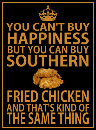 YOU CAN/'T BUY HAPPINESS YOU CAN BUY SOUTHERN FRIED CHICKEN Metal SIGN catering
