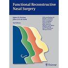 Functional Reconstructive Nasal Surgery by John A. M. de Groot, Egbert H. Huizing (Hardback, 2015)
