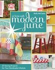 At Home with Modern June: 27 Sewing Projects for Your Handmade Lifestyle by Kelly McCants (Paperback, 2014)