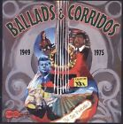 Ballads and Corridos 1945-1975 by Various Artists (CD, Aug-2009, Arhoolie)