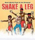 Shake a Leg by Boori Monty Pryor, Jan Ormerod (Hardback, 2010)