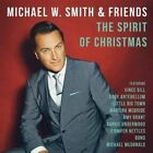 The Spirit of Christmas by Michael W. Smith (CD, 2014, Capitol)