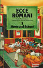 Ecce Romani: A Latin Reading Course: Bk. 3: Home and School by Scottish Classics Group (Paperback, 1983)