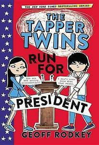 The-Tapper-Twins-Run-for-President-by-Rodkey-Geoff