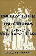 Daily Life in China on the Eve of the Mongol Invasion, 1250-1276, General AAS, C