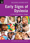 Including Children with Early Signs of Dyslexia: in the Foundation Stage by Chris Chandler, Sheila Smith, Meryl Morton (Paperback, 2009)