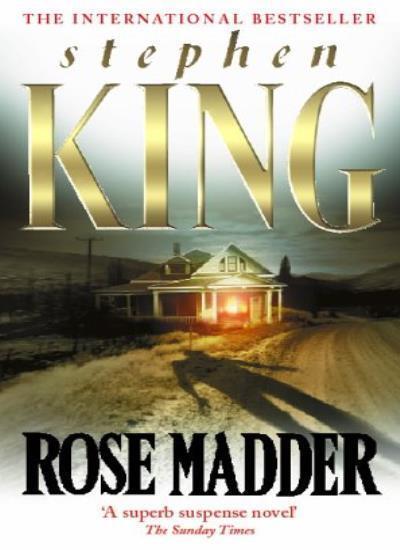 Rose Madder By  Stephen King. 9780340640135