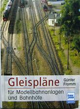 Gleispläne für Modellbahnanlagen und Bahnhöfe Gleisplan Modellbahn Fromm Buch
