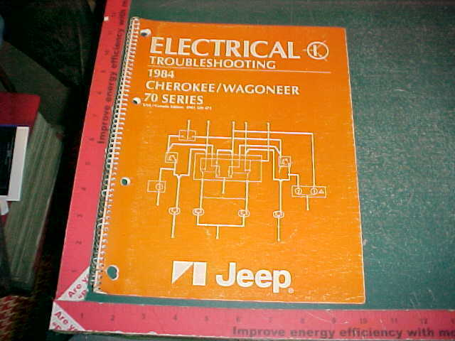 1984 Amc Jeep Cherokee Wagoneer 70 Electrical Wiring
