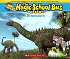 Dinosaurs: A Nonfiction Companion to the Original Magic School Bus Series von Joanna Cole und Tom Jackson (2014, Taschenbuch)