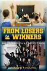 From Losers to Winners: Breakthrough at Bryant High by Marvin Findling (Paperback / softback, 2015)