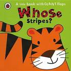Whose... Stripes? by Fiona Phillipson (Board book, 2011)