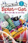 Splat the Cat: Up in the Air at the Fair by HarperCollins Publishers Inc (Hardback, 2014)