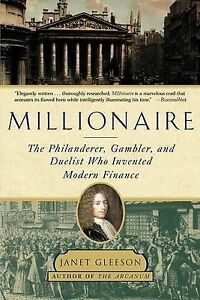 Millionaire-The-Philanderer-Gambler-and-Duelist-Who-Invented-Modern-Finance
