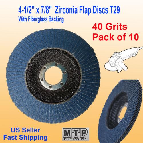"10 Pack 4.5/"" x 7//8/"" 40 Grit Zirconia Flap Disc Grinding Sanding  Wheels T29 #40"