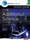 Gateway Science: OCR GCSE Additional Science Revision Guide Foundation by Pearson Education Limited (Paperback, 2007)