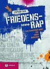 Friedens-Rap von Stephan Sigg (2013, Taschenbuch)