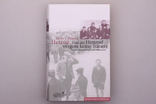 121426 Henry Armin Herzog *UND DER HIMMEL VERGOSS KEINE TRÄNEN* HC TOP!