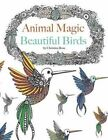 Animal Magic Birds Adult Colouring by Christina Rose