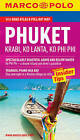 Phuket Marco Polo Guide by Marco Polo (Mixed media product, 2014)