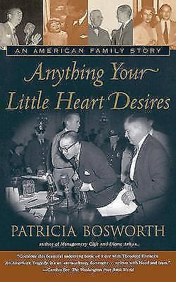 (Good)-Anything Your Little Heart Desires: An American Family Story (Paperback)-