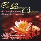 The River Between: A TranceFormational Journey to Awareness by Oliver Rajamani/Anita Jung (CD, Jan-2009, Anita Jung and Oliver Rajamani)